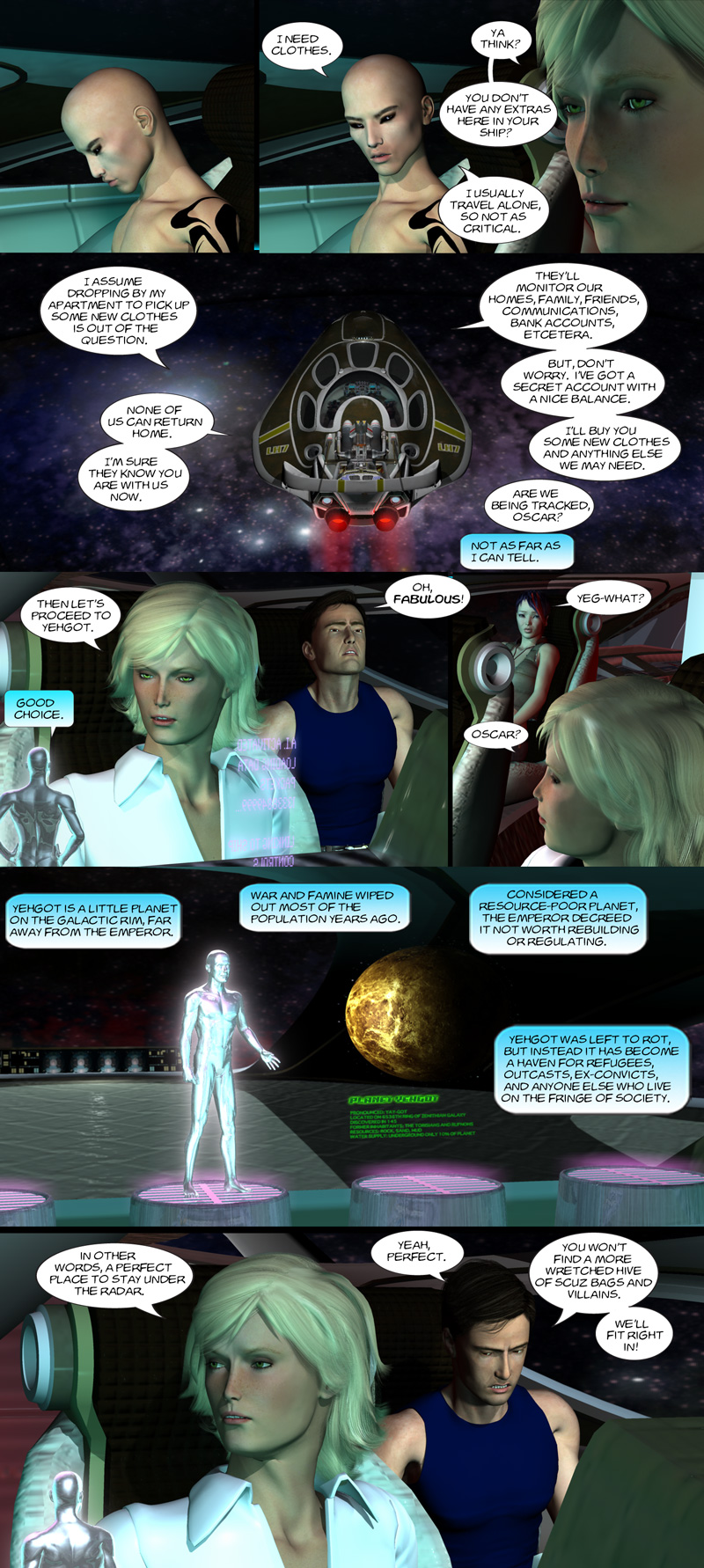 Chapter 7, page 18 – Let's go to Yehgot, hive of villainy and scum…