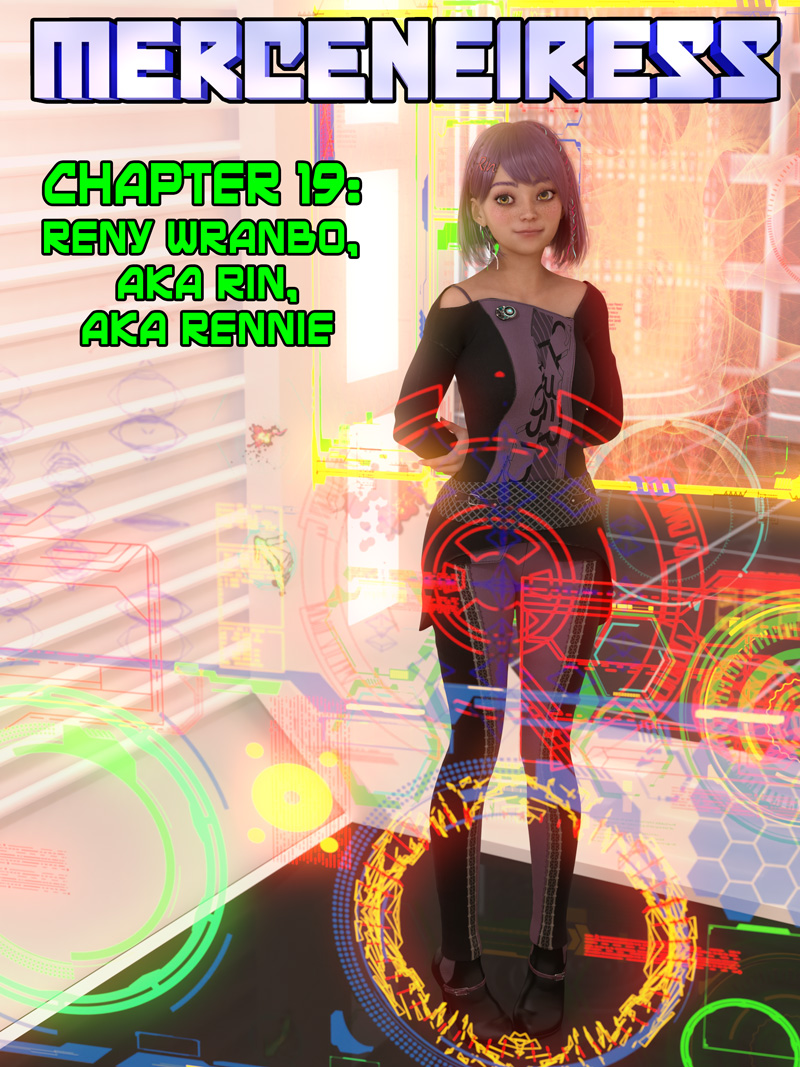 Chapter 19, Cover – Reny Wranbo, AKA Rin, AKA Rennie